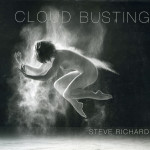 Steve Richard: Cloud Busting